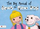 The Big Arrival of Spot the Cow Pig Cover Image