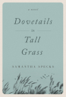 Dovetails in Tall Grass Cover Image