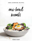 One-Bowl Meals: Simple, Nourishing, Delicious Cover Image