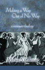 Making a Way Out of No Way: A Womanist Theology (Innovations: African American Religious Thought) Cover Image