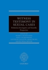 Witness Testimony in Sexual Cases: Evidential, Investigative and Scientific Perspectives Cover Image