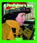 A Firefighter's Day (Wonder Readers Early Level) Cover Image