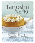 Tanoshii Ke-KI: Japanese-Style Baking for All Occasions Cover Image