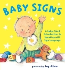 Baby Signs: A Baby-Sized Introduction to Speaking with Sign Language Cover Image