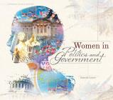 Women in Politics and Government (Women's Lives in History) Cover Image