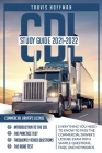 CDL Study Guide 2021-2022: Everything You Need to Know to Pass the Commercial Driver's License Exam with Sample Questions and Keywords Cover Image