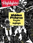 Hidden Pictures® Puzzles to Highlight (Highlights Hidden Pictures Puzzles to Highlight Activity Books) Cover Image