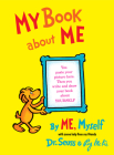 My Book About Me By ME Myself (Classic Seuss) Cover Image