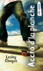 Accro d'La Planche: (skate Freak) (Orca Currents) Cover Image