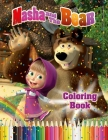 Masha and The Bear Coloring Book: Fun Coloring Book For Kids and Any Fans of this Wonderful Cartoon Cover Image