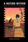 A Nation Within: Navajo Land and Economic Development Cover Image