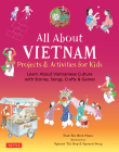 All about Vietnam: Stories, Songs, Crafts and Games for Kids Cover Image