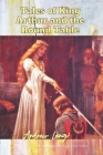 Tales of King Arthur and the Round Table: with original illustrations Cover Image