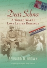 Dear Selma: A World War II Love Letter Romance Cover Image