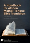 A Handbook for African Mother-Tongue Bible Translators Cover Image