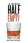 A Glass Half-Empty Cover Image