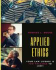 Applied Ethics: Your Law License is Too Valuable to Lose Cover Image