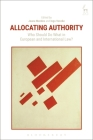 Allocating Authority: Who Should Do What in European and International Law? Cover Image