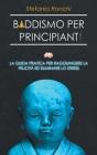 Buddismo per Principianti: La Guida Pratica per Raggiungere la Felicità ed Eliminare lo Stress Cover Image