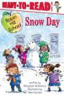 Snow Day: Ready-to-Read Level 1 (Robin Hill School) Cover Image