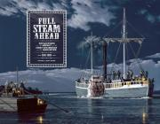 Full Steam Ahead: Reflections on the Impact of the First Steamboat on the Ohio River 1811-2011 Cover Image