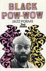 Black Pow-Wow: Jazz Poems Cover Image