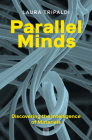 Parallel Minds: Discovering the Intelligence of Materials Cover Image