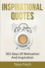 Inspirational Quotes: 365 days of motivation and inspiration Cover Image