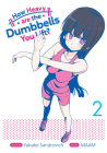 How Heavy Are the Dumbbells You Lift? Vol. 2 Cover Image