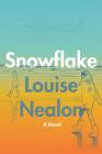 Snowflake: A Novel Cover Image