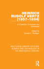 Heinrich Rudolf Hertz (1857-1894): A Collection of Articles and Addresses Cover Image