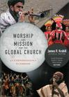 Worship and Mission for the Global Church: An Ethnodoxolgy Handbook Cover Image