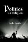 Politics as Religion Cover Image