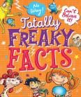 No Way-Can't Believe It-Totally Freaky Facts Cover Image