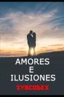 Amores e ilusiones: Poemario de amor III Cover Image