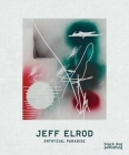 Jeff Elrod: Artificial Paradise Cover Image