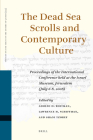 The Dead Sea Scrolls and Contemporary Culture: Proceedings of the International Conference Held at the Israel Museum, Jerusalem (July 6-8, 2008) (Studies on the Texts of the Desert of Judah #93) Cover Image