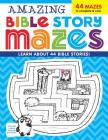 Amazing Bible Story MAZES (I'm Learning the Bible Activity Book) Cover Image