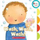 Wash, Wash, Wash! (Rookie Toddler) Cover Image