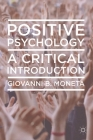 Positive Psychology: A Critical Introduction Cover Image