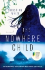 The Nowhere Child: A Novel Cover Image