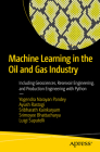 Machine Learning in the Oil and Gas Industry: Including Geosciences, Reservoir Engineering, and Production Engineering with Python Cover Image