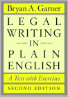 Legal Writing in Plain English: A Text with Exercises Cover Image