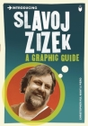 Introducing Slavoj Zizek: A Graphic Guide (Introducing (Icon Books)) Cover Image