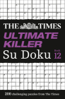 The Times Ultimate Killer Su Doku: Book 12 Cover Image