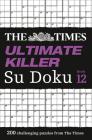 The Times Ultimate Killer Su Doku: Book 12 Cover Image