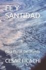 Fe Y Santidad: Para El Fin Del Mundo Cover Image