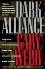 Dark Alliance: The CIA, the Contras, and the Cocaine Explosion Cover Image