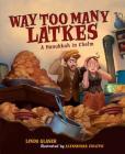 Way Too Many Latkes Cover Image