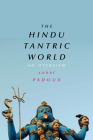 The Hindu Tantric World: An Overview Cover Image